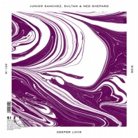 Sultan + Shepard - Deeper Love (Single)