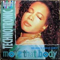 Technotronic - Move That Body (The Bruce Forest Remix) (Single)