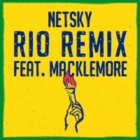 Netsky - Rio (Remix)