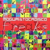 Tocadisco - Freaks (Single)