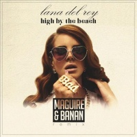 Lana Del Rey - High By The Beach (MBNN Remix)