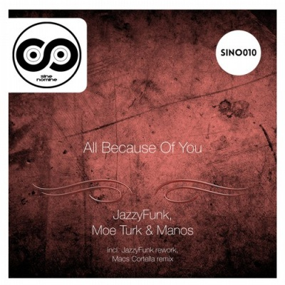 Moe Turk - All Because Of You
