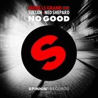 Sultan + Shepard - No Good