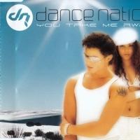 Dance Nation - You Take Me Away (Single)