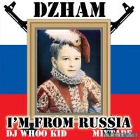 DZHAM - I'm From Russia (Album)