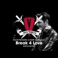 David Vendetta - Break 4 Love (Single)