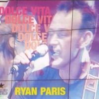 Ryan Paris - Dolce Vita (Single)