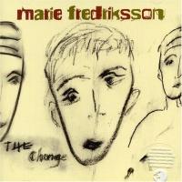 Marie Fredriksson - The Change (LP)