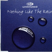 2 Unlimited - Nothing Like The Rain (Single)