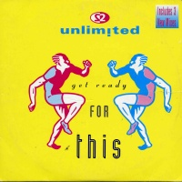 2 Unlimited - Get Ready For This (US Edition) (Single)