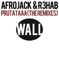 Afrojack - Prutataaa (The Remixes)