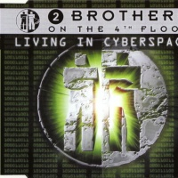 2 Brothers On The 4th Floor - Living In Cyberspace (German Version) (Album)