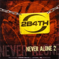 2 Brothers On The 4th Floor - Never Alone 2 (Album)