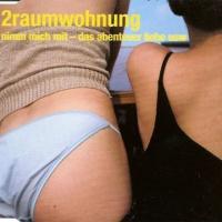 2raumwohnung - Nimm Mich Mit (Single)