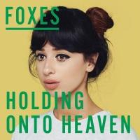 - Holding Onto Heaven (Single)