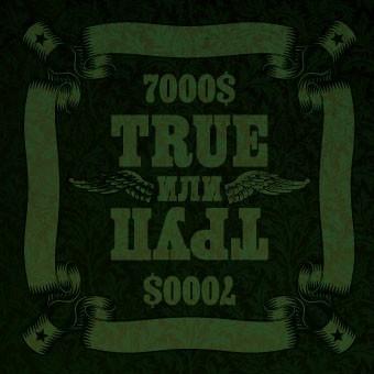 7000$ - True Или Труп (Album)