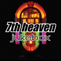 7th Heaven - Jukebox (CD6) (Album)