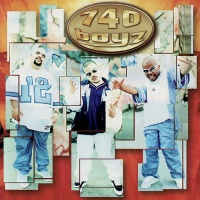 740 Boyz - 740 Boyz (Album)