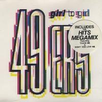 49ers - Girl To Girl (Single)