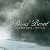 David Benoit - Remembering Christmas (Album)