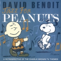 David Benoit - Jazz For Peanuts: A Retrospective Of Charlie Brown TV Themes (Album)