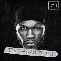50 Cent - The Kanan Tape (Album)