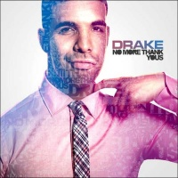 Drake - No More Thank Yous (Album)