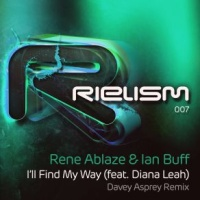 Rene Ablaze - I'll Find My Way (Davey Asprey Remix) (Single)
