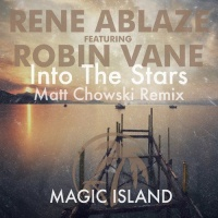 Rene Ablaze - Into The Stars  (Matt Chowski Remix) (Single)