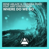 Rene Ablaze - Where Do We Go (Single)