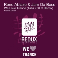 Rene Ablaze - We Love Trance (Single)