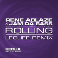 Rene Ablaze - Rolling (Leolife Remix) (Single)