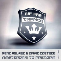 Rene Ablaze - Amsterdam To Pretoria (Single)