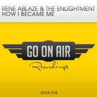 Rene Ablaze - How I Became Me (Single)