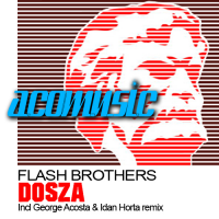 Flash Brothers - Dosza (Single)