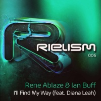 Rene Ablaze - I'll Find My Way (Single)