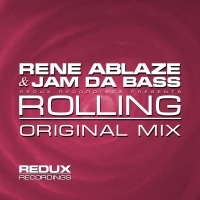 Rene Ablaze - Rolling (Single)