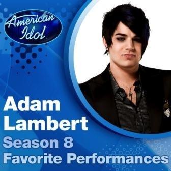 Adam Lambert - American Idol. Season 8 Favorite Performances (EP)