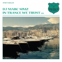 Marc Simz - In Trance We Trust 018 (Album)