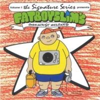 Fatboy Slim - Greatest Remixes