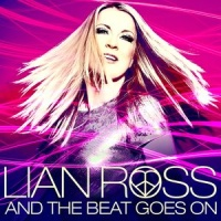 Lian Ross - And The Beat Goes On