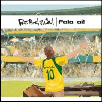 Fatboy Slim - Fala Ali