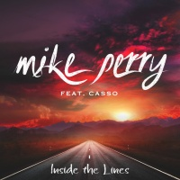 Mike Perry feat. Casso - Inside The Lines
