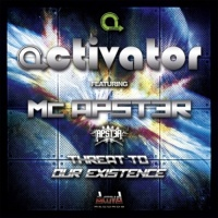 DJ Activator - Threat to Our Existence WEB