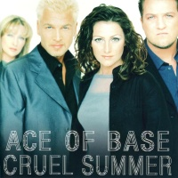 Ace Of Base - Cruel Summer (Album)