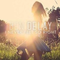 Ben Delay - I Never Felt So Right (Original Mix)