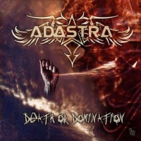 Adastra - Death Or Domination (Album)