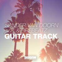 Sander Van Doorn - Guitar Track (Original Mix)