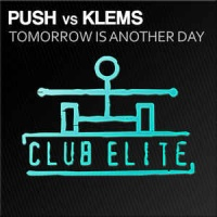 Push - Tomorrow Is Another Day (Single)