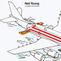 Neil Young - Landing On The Water